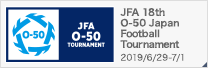 JFA 18th O-50 Japan Football Tournament