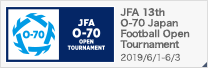 JFA 13th O-70 Japan Football Open Tournament