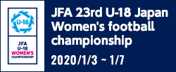 JFA 23rd U-18 Japan Women's football championship