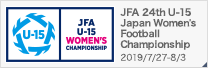 JFA 24th U-15 Japan Women's Football Championship