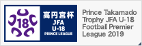 Prince Takamado Trophy JFA U-18 Football Prince League 2019