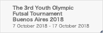 The 3rd Youth Olympic Futsal Tournament Buenos Aires 2018