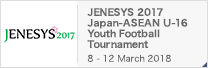 JENESYS 2017 Japan-ASEAN U-16 Youth Football Tournament