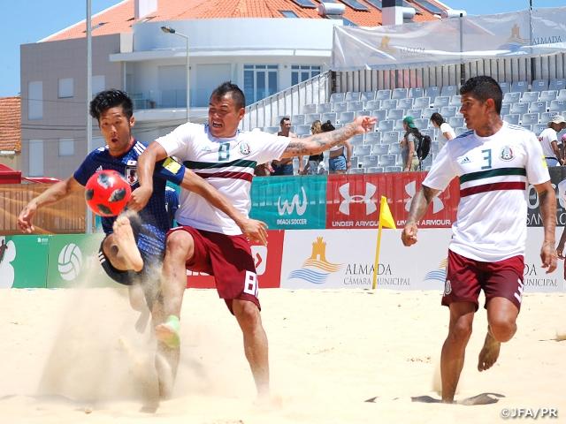 ビーチサッカー日本代表 ポルトガル遠征 第3戦メキシコ代表戦~Mundialito Almada 2018~