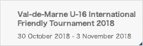Val-de-Marne U-16 International Friendly Tournament 2018