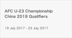 AFC U-23 Championship China 2018 Qualifiers