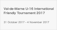 Val-de-Marne U-16 International Friendly Tournament 2017