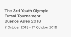 [U18FSW]The 3rd Youth Olympic Futsal Tournament Buenos Aires 2018