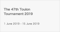 The 47th Toulon Tournament 2019