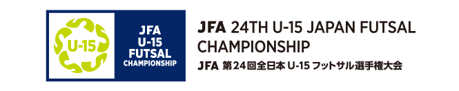 JFA 24th U-15 Japan Futsal Championship
