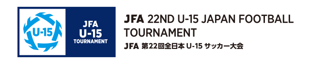 JFA 22nd U-15 Japan Football Tournament
