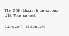 [U18]The 25th Lisbon International U18 Tournament