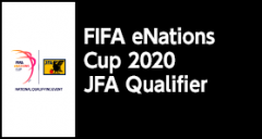 FIFA eNations Cup 2020 JFA Qualifier