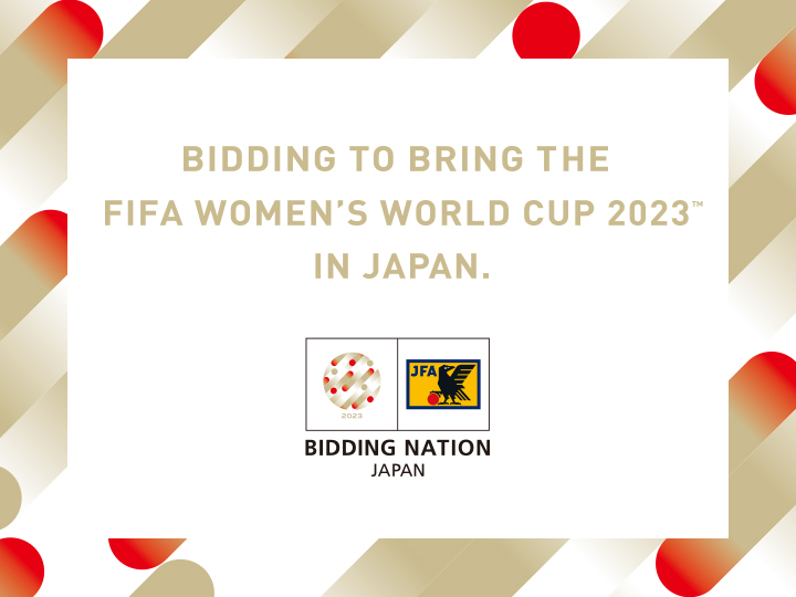 FIFA Women's World Cup 2023 Japan Bid Activity